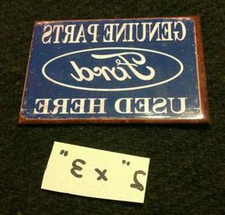 Ford Genuine Parts Used Here Tin Ice Box Magnet Fridge Refri