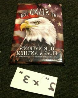 We Stand For Nations Flag Anthem Tin Ice Box Magnet Fridge R